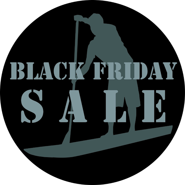 Stand Up Paddle Boarding Black Friday Sale
